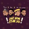 Daz How Star Do (feat. Falz, Teni & DJ Neptune) - Skiibii