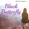 Micke Rogers - Black Butterfly  artwork