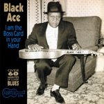 Black Ace - Whiskey and Women