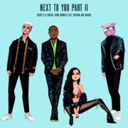 Next To You Part II (feat. Rvssian & Davido) - Becky G., Digital Farm Animals & Rvssian