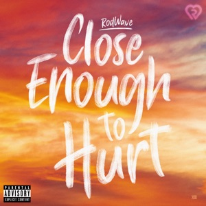 Close Enough to Hurt - Single