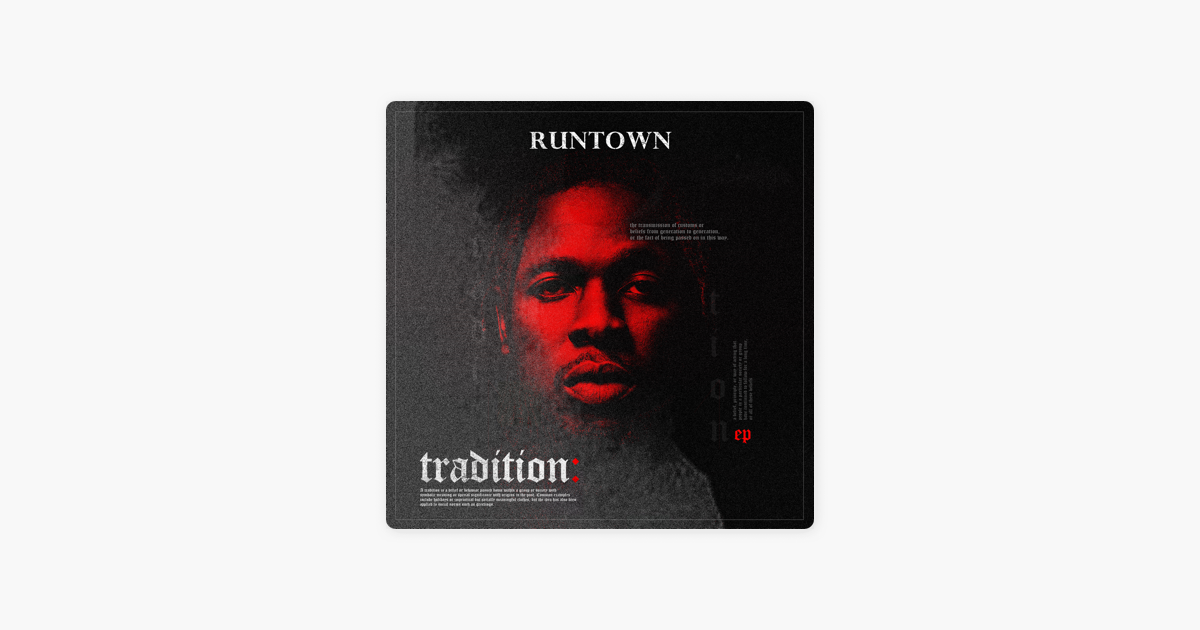 Tradition - EP by Runtown