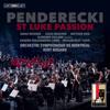 Orchestre symphonique de Montréal & Kent Nagano - Penderecki: St. Luke Passion (Live)  arte