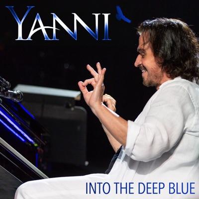 Into the Deep Blue - Single - Yanni