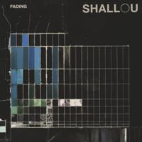 Fading-Shallou
