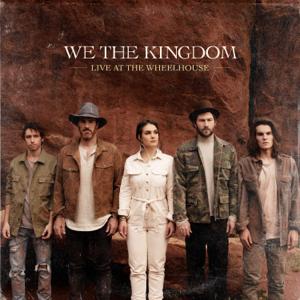 We The Kingdom - Live At the Wheelhouse - EP