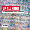 Lisa Napoli - Up All Night: Ted Turner, CNN, and the Birth of 24-Hour News (Unabridged)  artwork