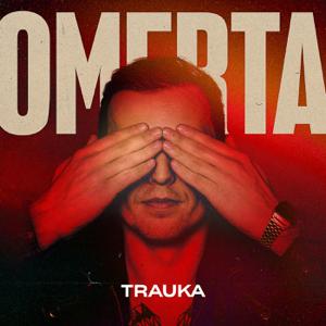 Omerta - Trauka