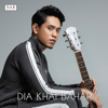 Khai Bahar - Dia (Single) artwork