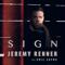 Sign Jeremy Renner & Eric Zayne