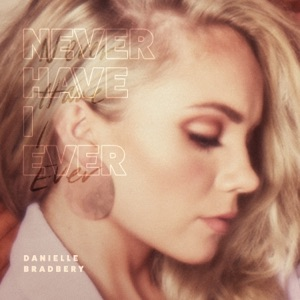 Never Have I Ever - Single