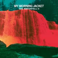 My Morning Jacket - The Waterfall II artwork