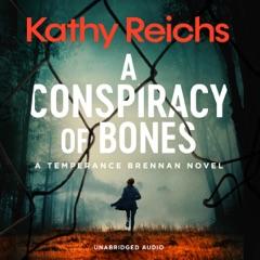 A Conspiracy of Bones (Unabridged)