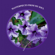 Masterpieces from My Soul (Unabridged)