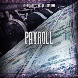 Payroll (feat. Payroll Giovanni) - Single
