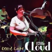 Little Cloud - Don't Care