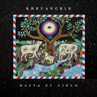 Hasta El Cielo (Con Todo El Mundo In Dub), Khruangbin