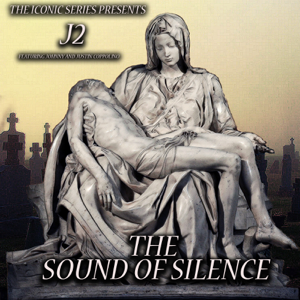 J2 - The Sound of Silence feat. Johnny & Justin Coppolino