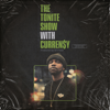 DJ.Fresh & Curren$  y - The Tonite Show with Curren$  y  artwork