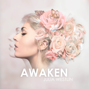 Julia Westlin - Awaken