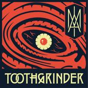 I Am - Toothgrinder