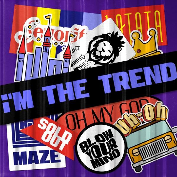 i'M THE TREND - Single