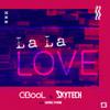 C-BooL & Skytech - La La Love (feat. Giang Pham) grafismos