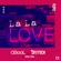 La La Love (feat. Giang Pham) - C-BooL & Skytech
