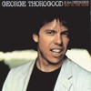 Bad To the Bone, George Thorogood & The Destroyers