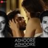 Adhoore Adhoore