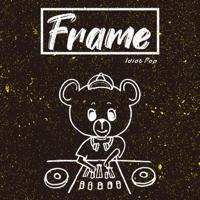Download Mp3 Idiot Pop - Frame - EP
