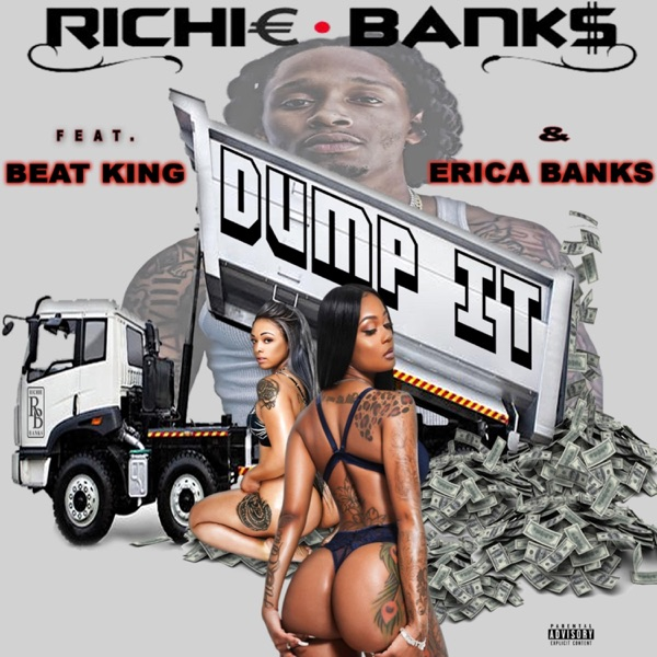 Dump It (feat. Beat King & Erica Banks) - Single