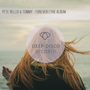 Pete Bellis & Tommy - Forever / The Album