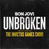 Unbroken feat The Invictus Games Choir Single