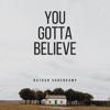 Nathan Varenkamp - You Gotta Believe  artwork