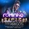 Ai Meu Bem (feat. Munhoz e Mariano) - Rominho lyrics