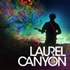 Laurel Canyon: A Place In Time, Season 1 image