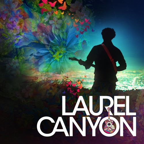 Laurel Canyon: A Place In Time, Season 1 movie poster