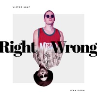 Right Wrong (Micky More, Andy Tee rmx) - IVAN DORN - VICTOR SOLF - SILK