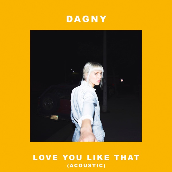 Love You Like That (Acoustic) - Single