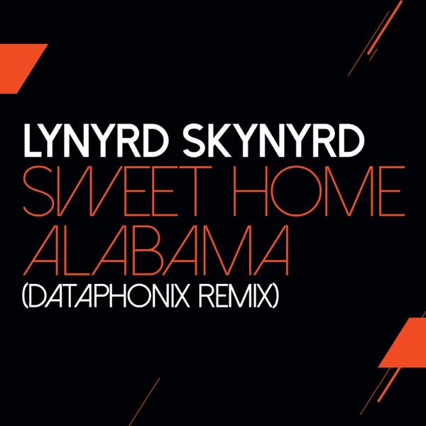 Sweet Home Alabama (Dataphonix Remix) - Single