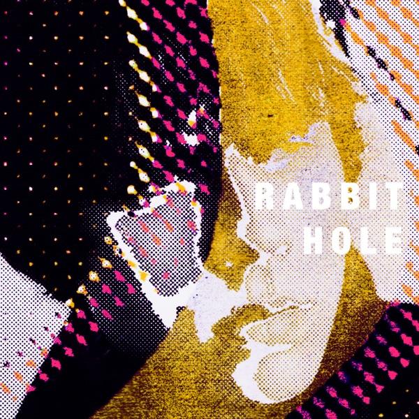 Rabbit Hole - Single