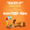 Rivers Cuomo - Backflip (From Green Eggs and Ham) artwork