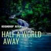 Reigndrop Keyza - Half a World Away  artwork