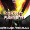 Georges Plonquitte feat. Les frères Dejean - Roulez