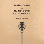 Marc Cohn & The Blind Boys of Alabama - Ghost Train
