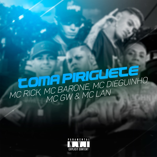 Toma Piriguete (feat. MC Lan) - Single