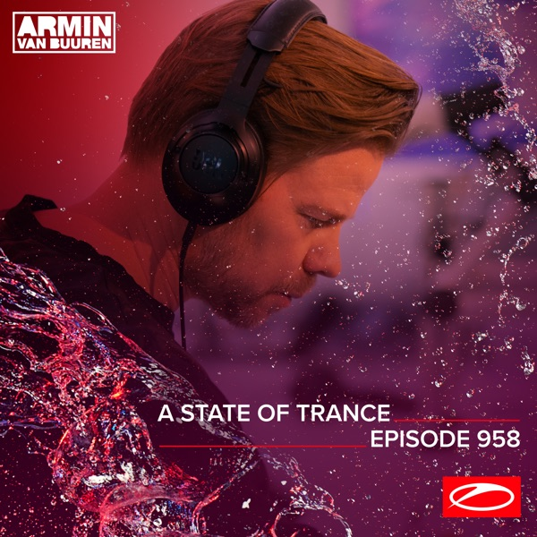 Asot 958 - A State of Trance Episode 958 (DJ Mix)
