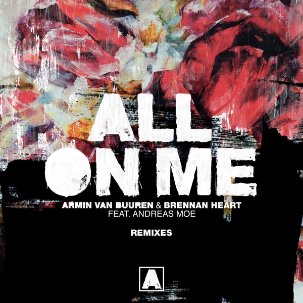 All on Me (Remixes) [feat. Andreas Moe]