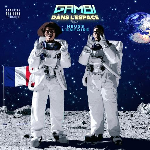 Dans l'espace (feat. Heuss l'Enfoiré) - Single